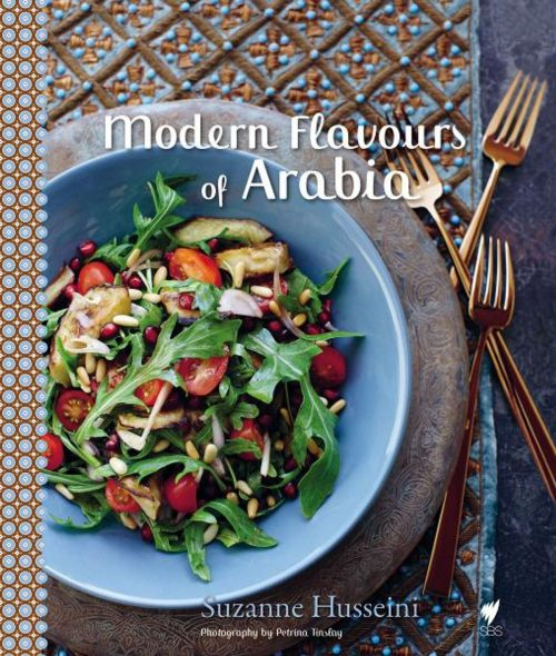 Modern Flavours of Arabia by Suzanne Husseini