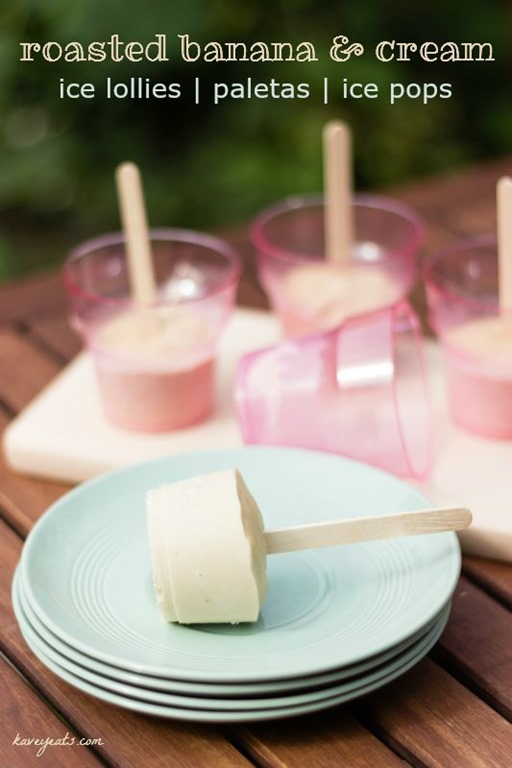 Roasted Banana Ice Lollies aka Paletas Ice Pops Popsicles - Kavey Eats ...