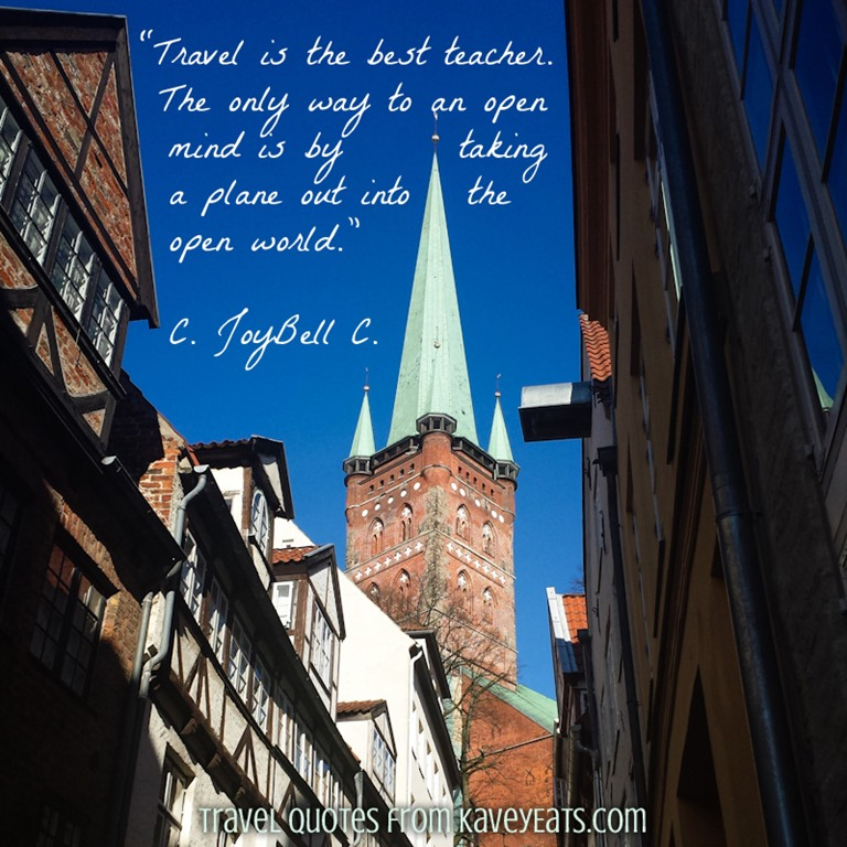 Travel Quote Tuesday C Joybell C Kavey Eats