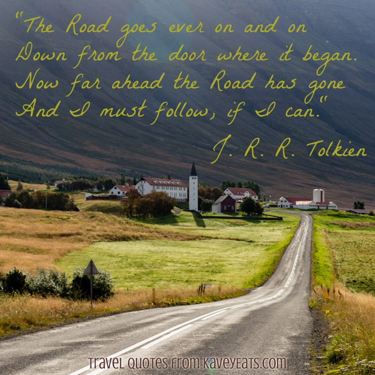 Travel Quote Tuesday J R R Tolkien Kavey Eats