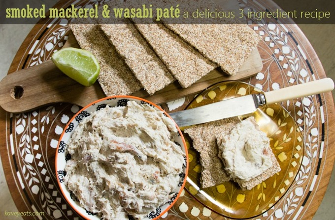 Smoked Mackerel Wasabi Pate on Kavey Eats (c)Kavita Favelle (Text2)