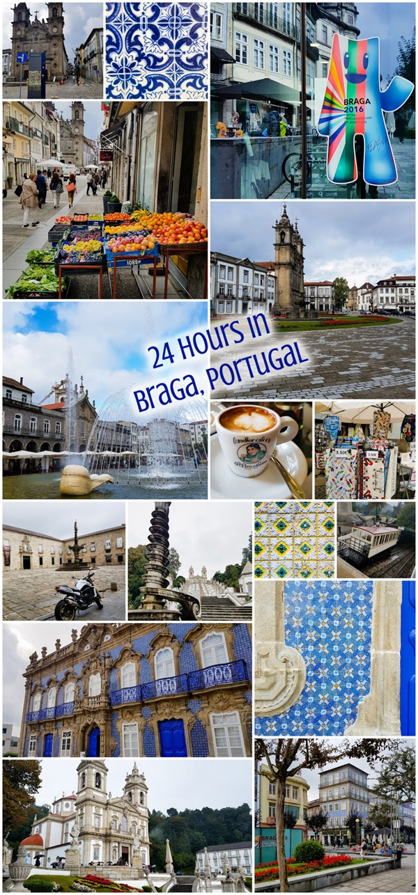 24 Hours in Braga Northern Portugal
