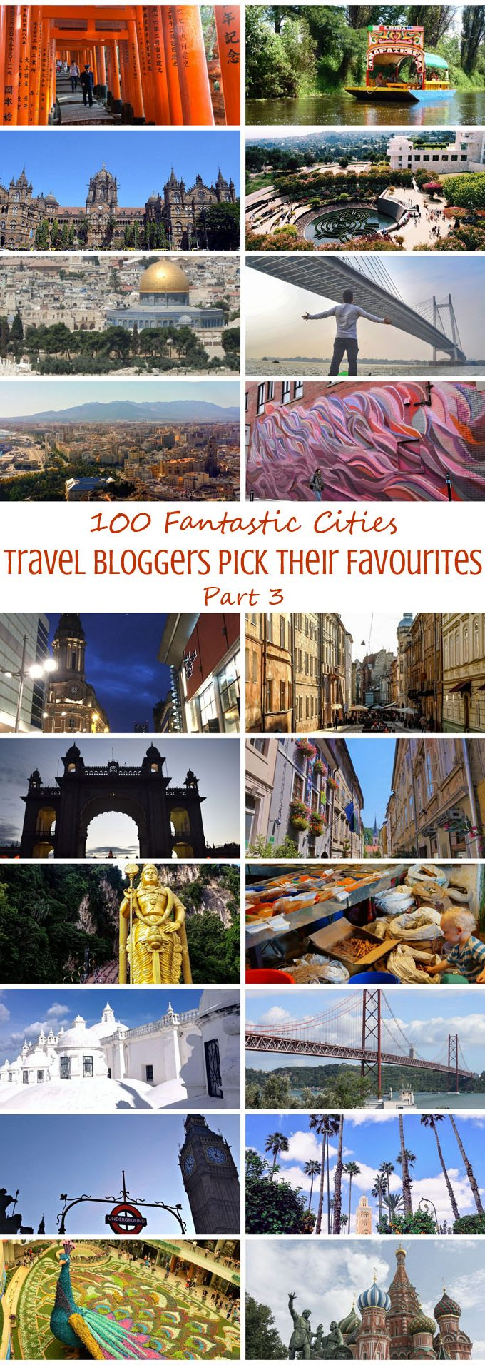 100 Fantastic Cities for City Breaks, as chosen by travel bloggers (part 3)