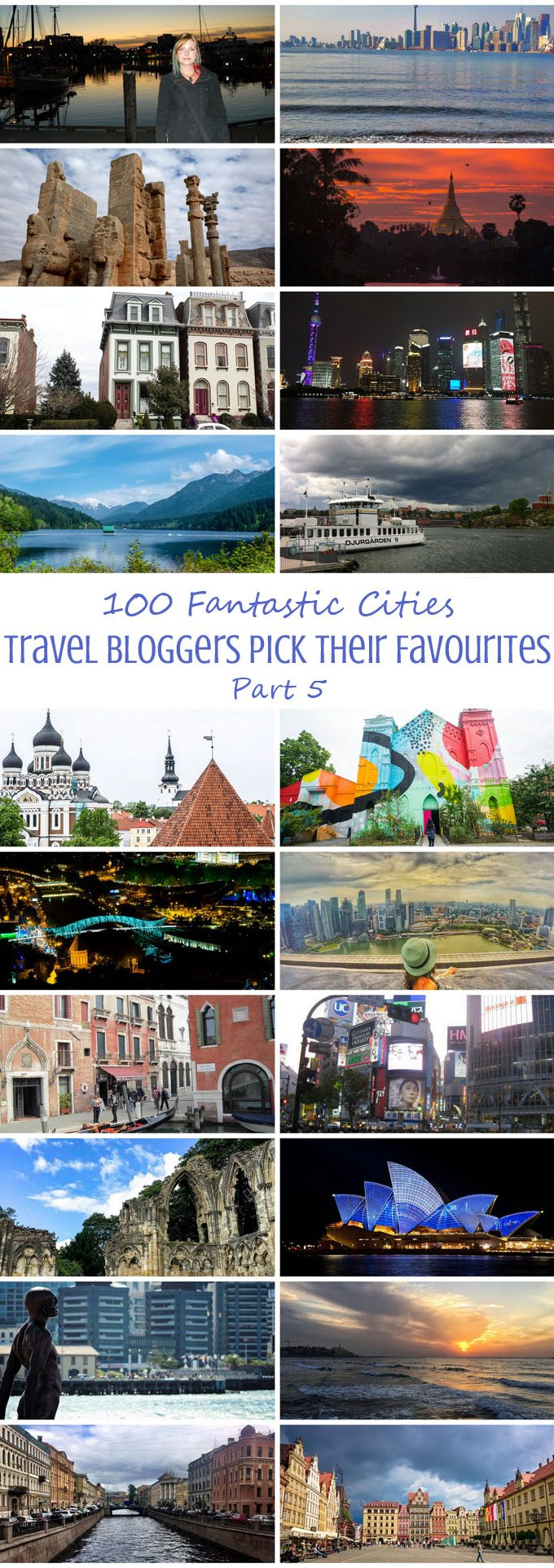 100 Fantastic Cities for City Breaks, as chosen by travel bloggers (part 5)