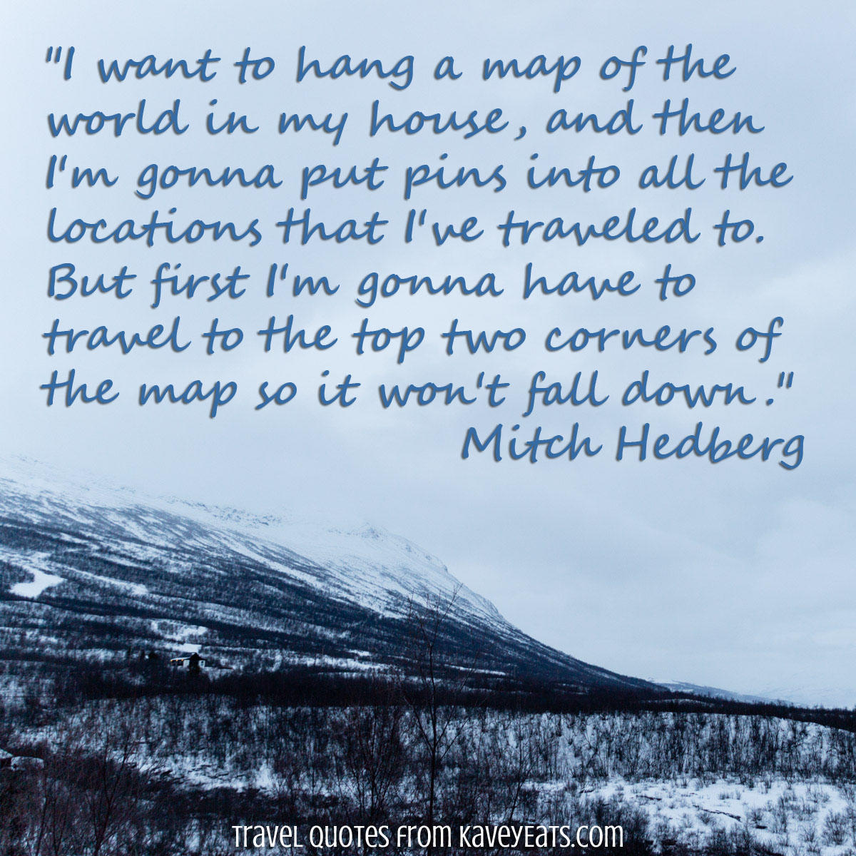 Travel Quote Tuesday The Top Of The Map Kavey Eats