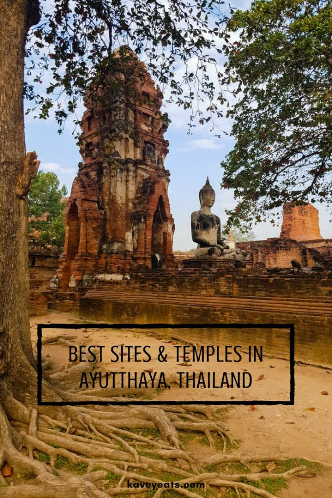 The best sites and temples to visit in Ayutthaya, Thailand