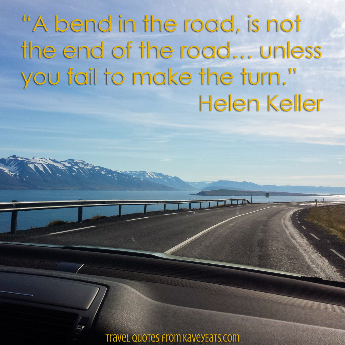 Kavey Eats Travel Quote Tuesday A Bend In The Road