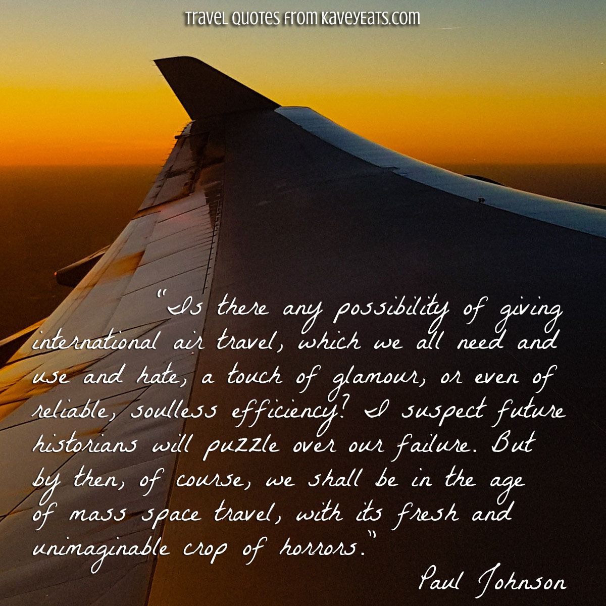 Travel Quote Tuesday The Age Of Mass Space Travel Kavey Eats