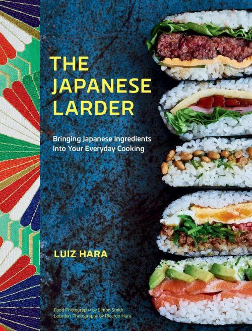 Book Jacket for The Japanese Larder: Bringing Japanese Ingredients into Your Everyday Cooking by Luiz Hara