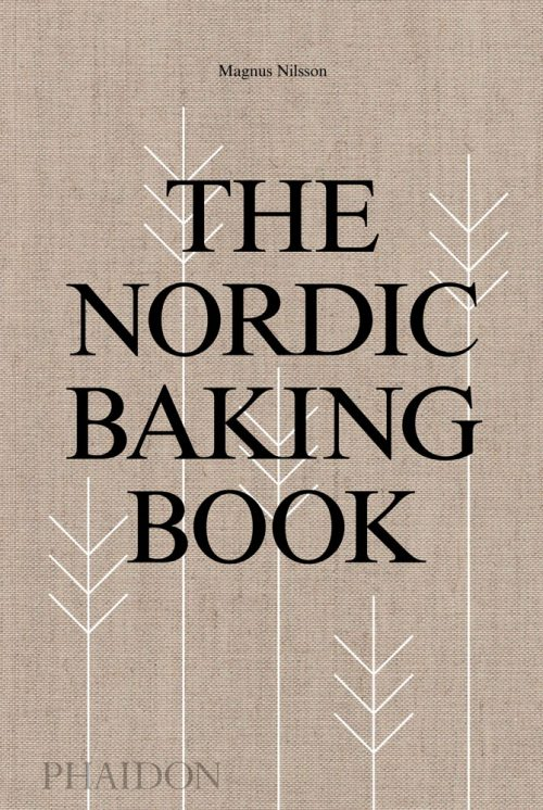 Book jacket for The Nordic Baking Book by Magnus Nilsson