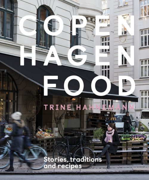 Book Jacket for Copenhagen: Stories, Traditions and Recipes by Trine Hahnemann