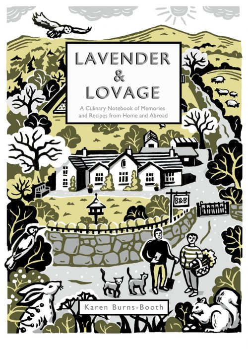 Book jacket for Lavender & Lovage: A Culinary Notebook of Memories & Recipes From Home & Abroad by Karen Burns-Booth