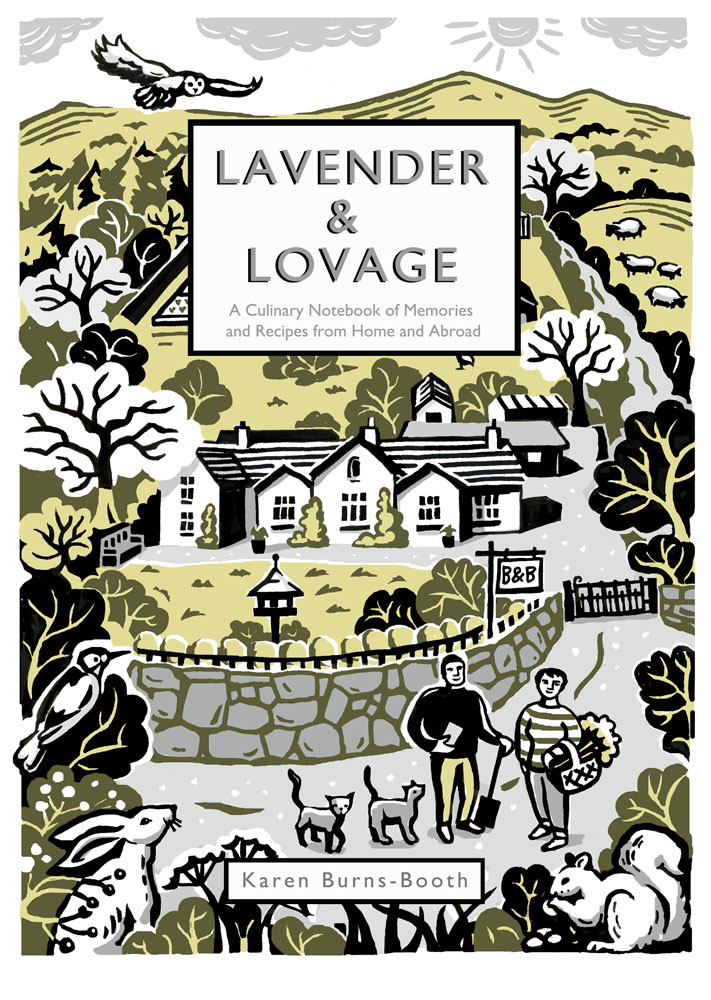 Lavender /& Lovage A Culinary Notebook of Memories /& Recipes from Home /& Abroad