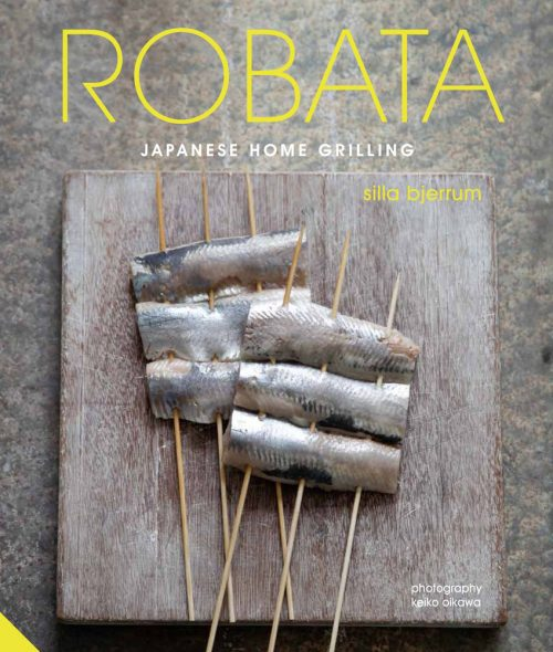 Book jacket for Robata: Japanese Home Grilling by Silla Bjerrum
