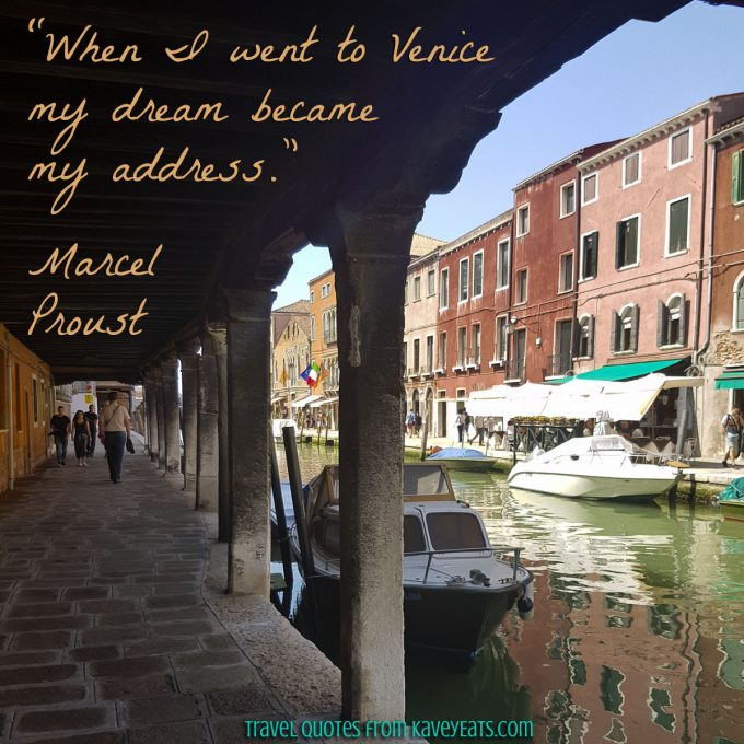 """When I went to Venice my dream became my address."" Marcel Proust"