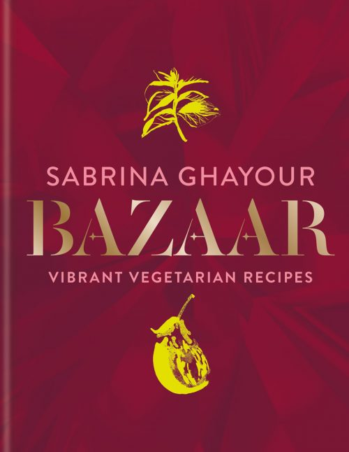 Cover of Bazaar cookery book by Sabrina Ghayour
