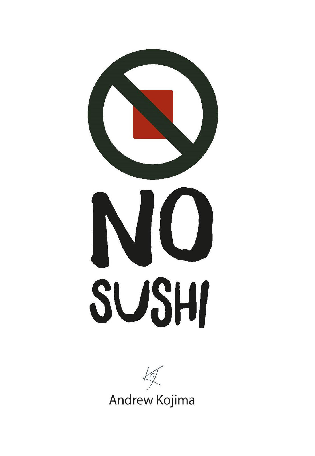 Book cover for No Sushi by Andrew Kojima