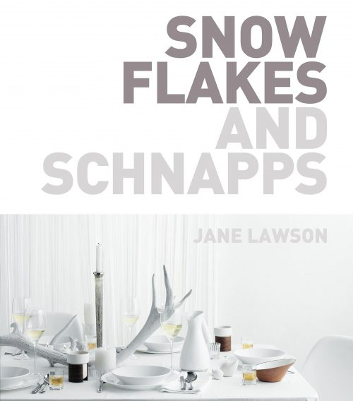 Snowflakes and Schnapps by Jane Lawson