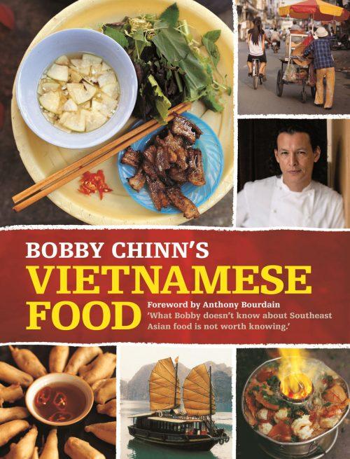 Bobby Chinn's Vietnamese Food