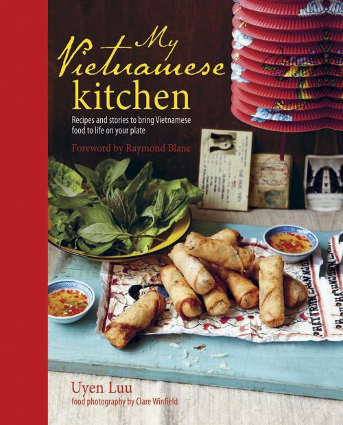 My Vietnamese Kitchen by Uyen Luu