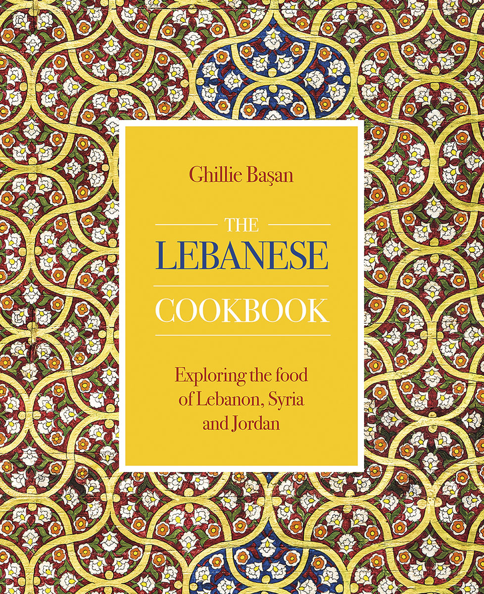 The Lebanese Cookbook by Ghillie Bassan (Cover)