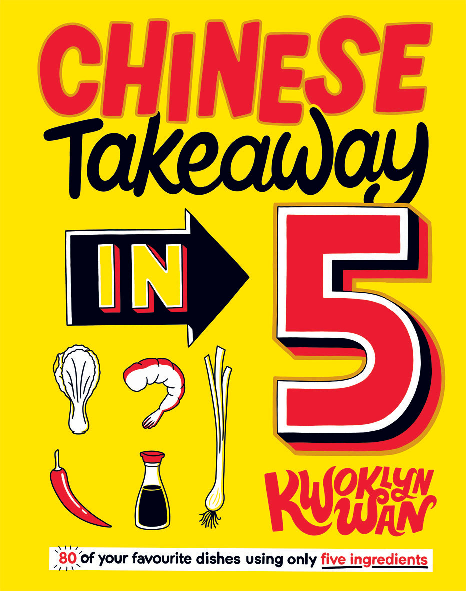 Book cover of Chinese Takeaway in 5 by Kwoklyn Wan