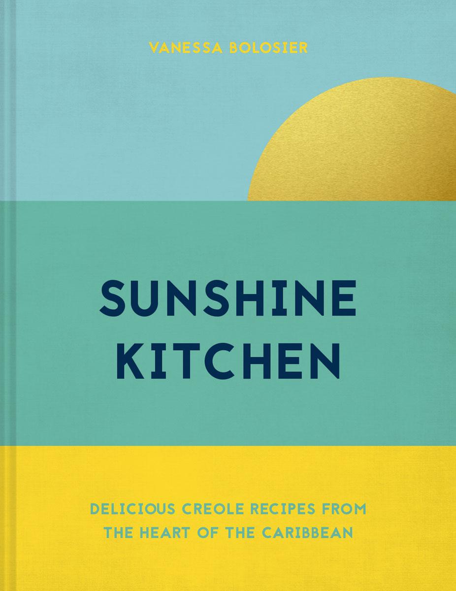 Sunshine Kitchen by Vanessa Bolosier (cover)