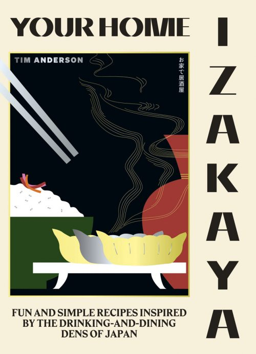 Your Home Izakaya by Tim Anderson