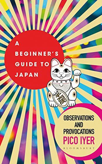 A Beginner's Guide to Japan Observations and Provocations
