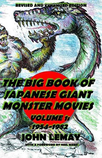 Big Book of Japanese Giant Monster Movies