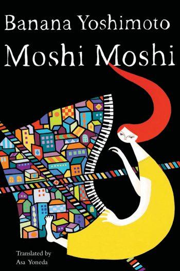 Moshi Moshi by Banana Yoshimoto