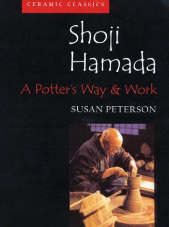 Shoji Hamada A Potter's Way and Work